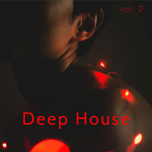 Deep House, Vol. 2 de Deep House