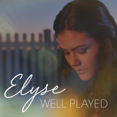 Well Played de Elyse Weinberg