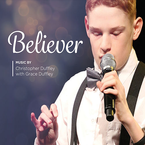 Believer by Christopher Duffley