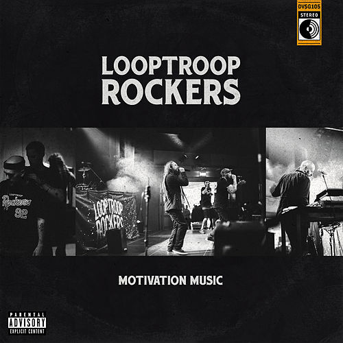Motivation Music von Looptroop Rockers