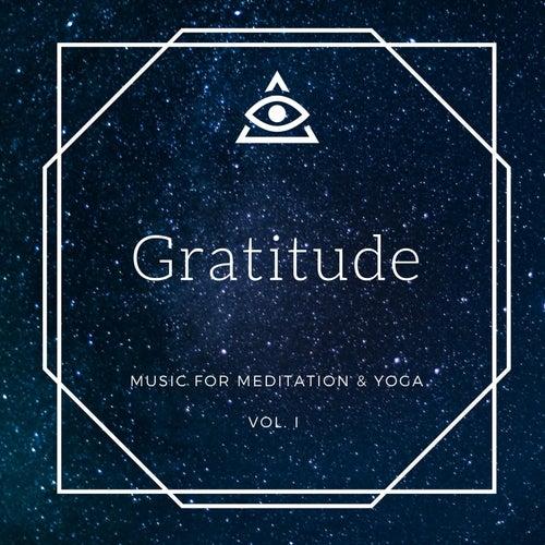 Gratitude: Music for Meditation & Yoga, Vol. I by Universe Mind