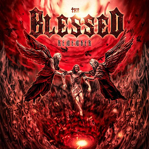 Remember (Cradle of God : the Demons Also Believe and Shudder) de Blessed