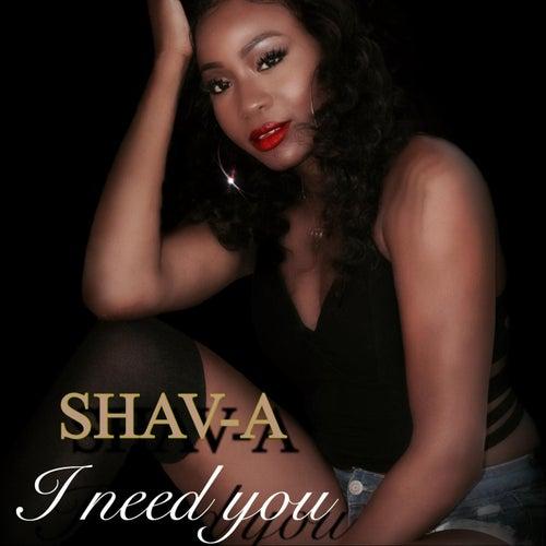 I Need You de Shava