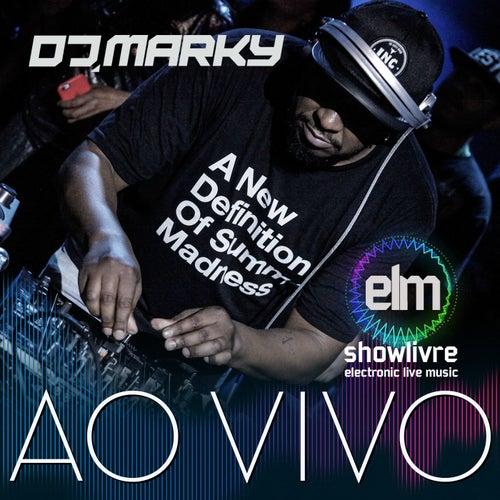 DJ Marky no Showlivre: Electronic Live Music (Ao Vivo) von DJ Marky