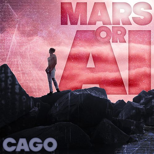 Mars or AI by Cago