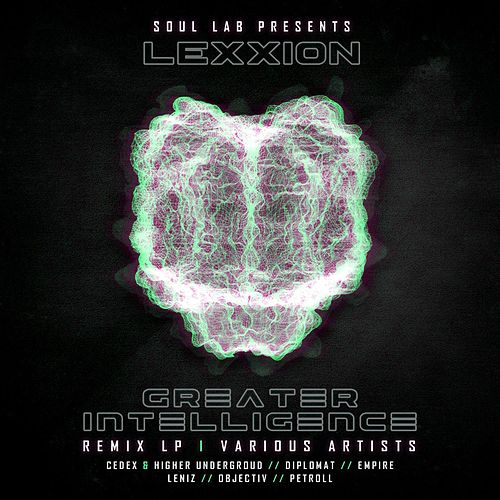 Greater Intelligence [Remix LP] de Lexxion