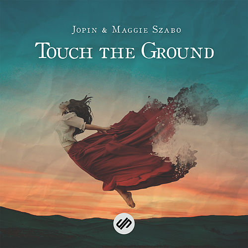 Touch the Ground (feat. Maggie Szabo) by Jopin