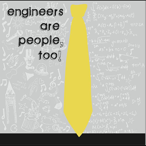 Engineers Are People, Too! von Georgia Tech Glee Club