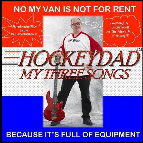 My Three Songs de Hockey Dad
