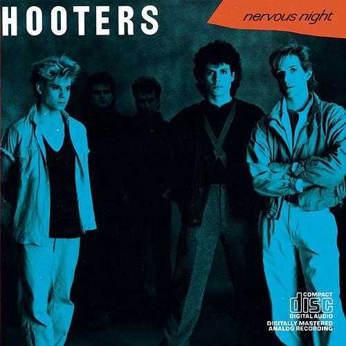 Nervous Night by The Hooters