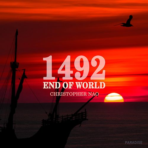1492 End of World (Original Soundtrack) de Christopher Nao