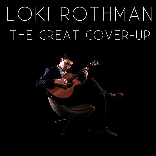 The Great Cover-Up by Loki Rothman