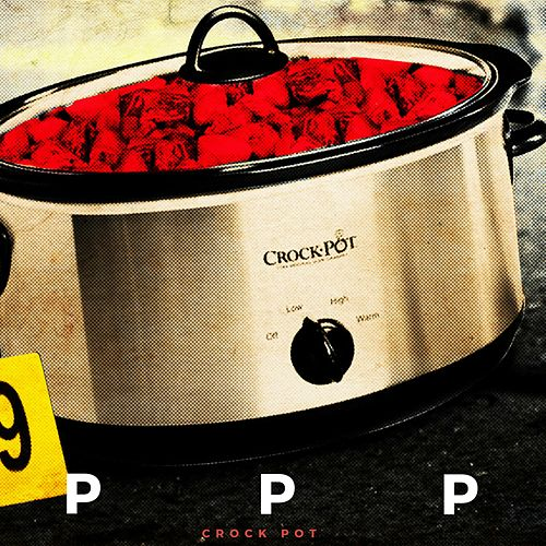 Crock POT by The Platinum Pied Pipers