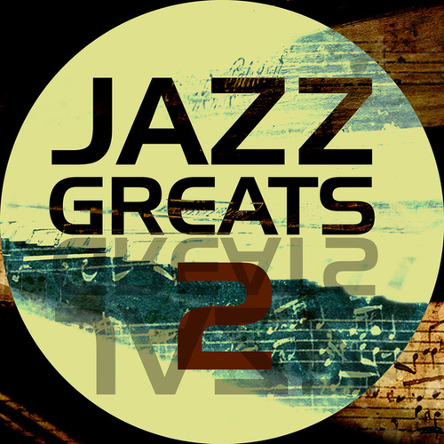 Jazz Greats, Vol. 2 de Various Artists