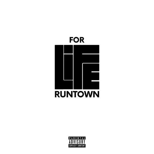 For Life van Runtown