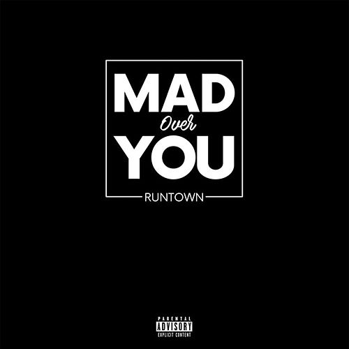 Mad Over You van Runtown