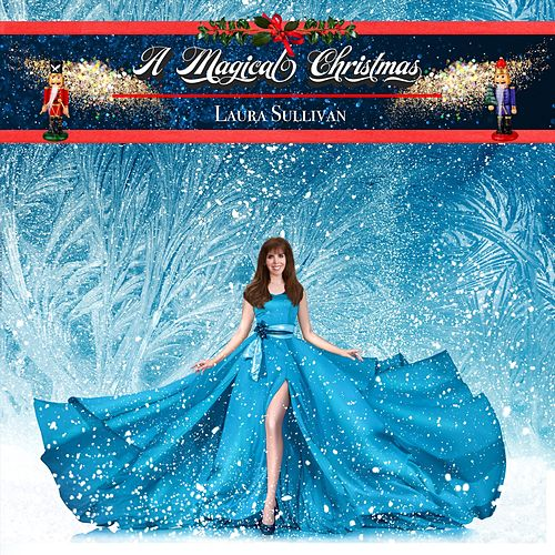 A Magical Christmas de Laura Sullivan