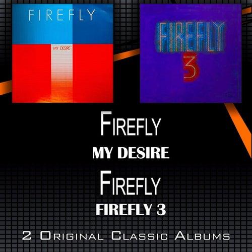 My Desire - Firefly 3 by firefly