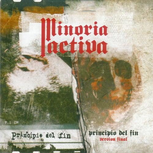 Principio del Fin by Minoría Activa