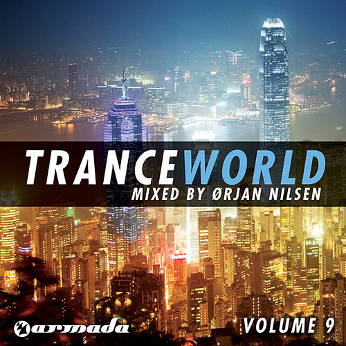Trance World, Vol. 9 by Orjan Nilsen