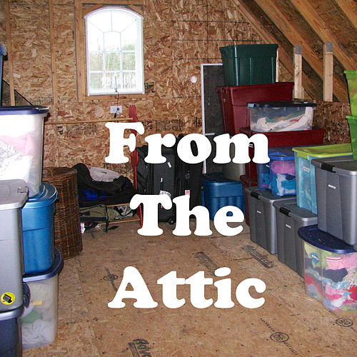 From the Attic by Various Artists