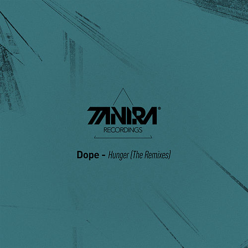 Hunger (The Remixes) von Dope