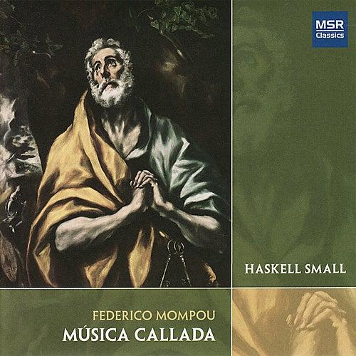 Mompou: Música Callada, Books 1-4 by Haskell Small