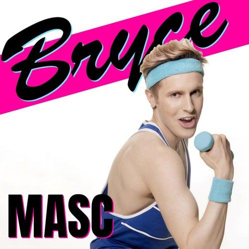 Masc von Bryce