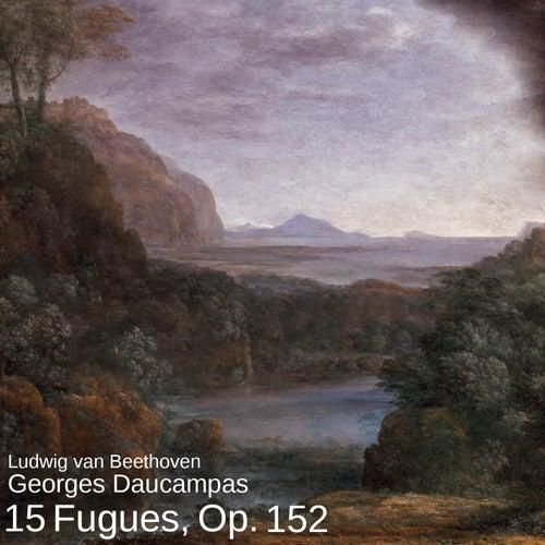 15 Fugues, Op. 152 von Georges Daucampas