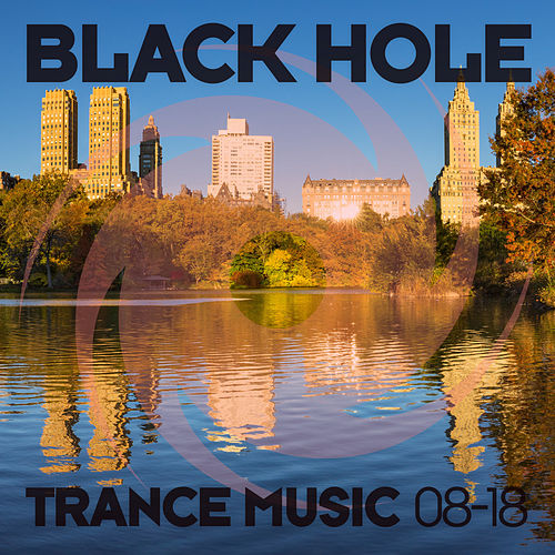 Black Hole Trance Music 08-18 von Various Artists