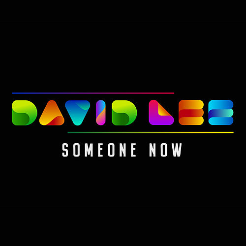 Someone Now by David Lee