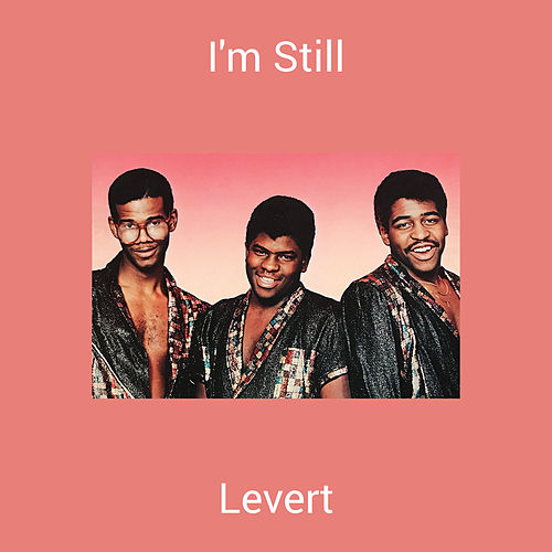 I'm Still de LeVert