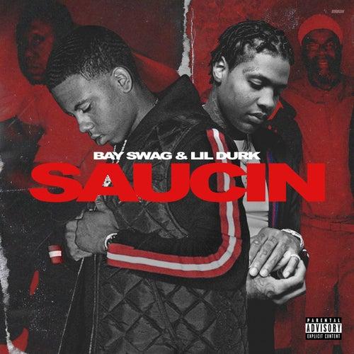 Saucin (Remix) [feat. Lil Durk] de Bay Swag