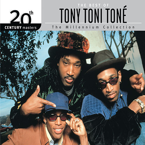 Best Of Tony Toni Toné 20th Century Masters The Millennium Collection by Tony! Toni! Tone!