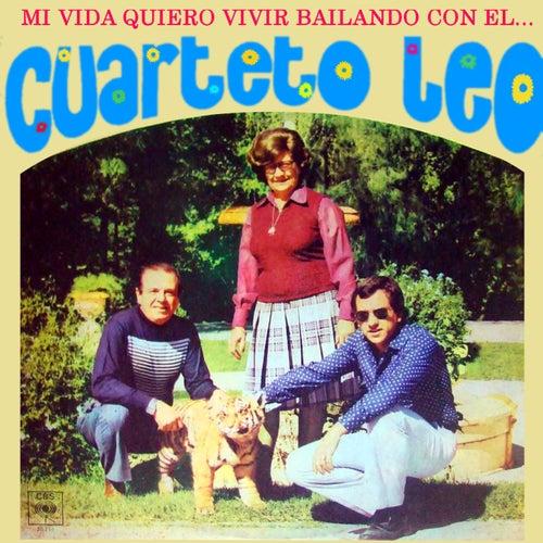 Mi Vida Quiero Vivir Bailando Con el Cuarteto Leo von Cuarteto Leo