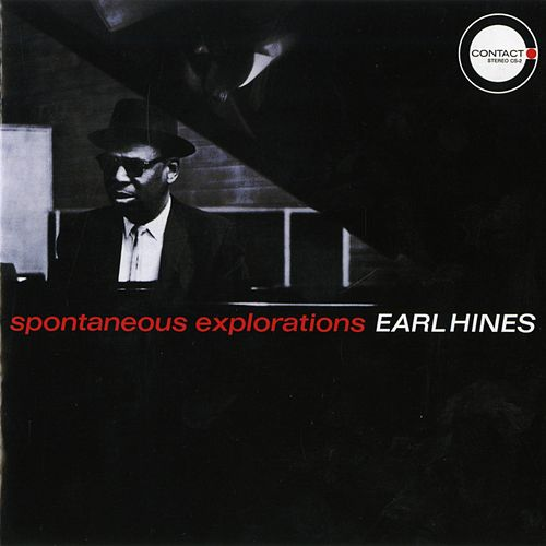 Spontaneous Explorations by Earl Hines