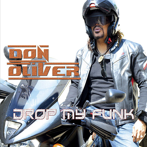 Drop my funk by Don Oliver