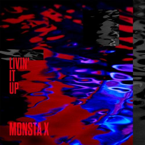 Livin' It Up von Monsta X
