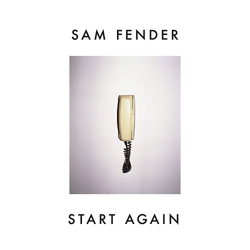 Start Again di Sam Fender