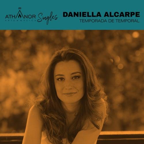 Temporada de Temporal de Daniella Alcarpe