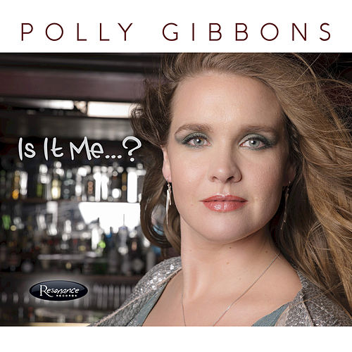 Is It Me...? by Polly Gibbons