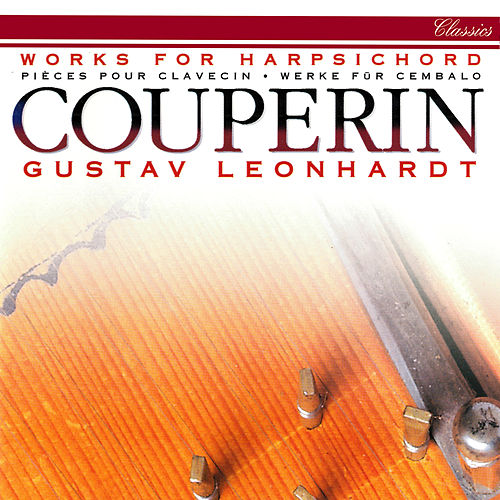Couperin: Works for Harpsichord van Gustav Leonhardt