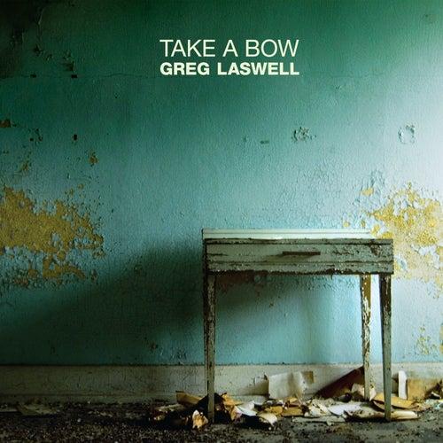 Take A Bow de Greg Laswell