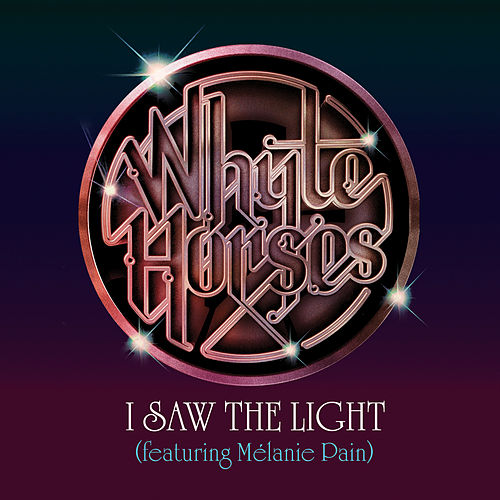 I Saw the Light von Whyte Horses
