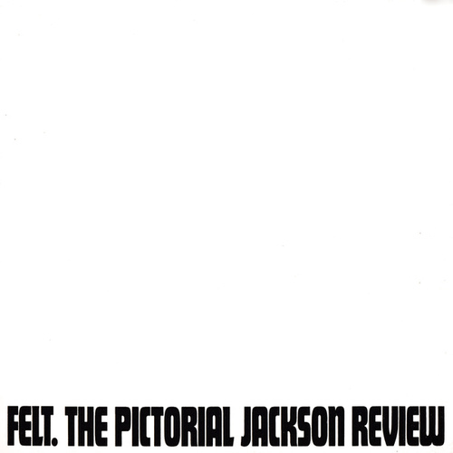The Pictorial Jackson Review: Remastered Edition by Felt