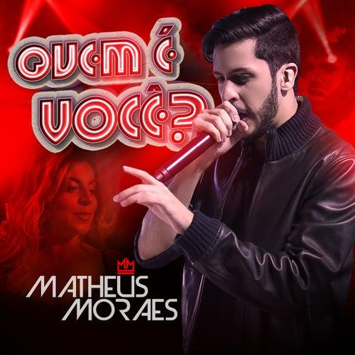 Quem É Você? de Matheus Moraes
