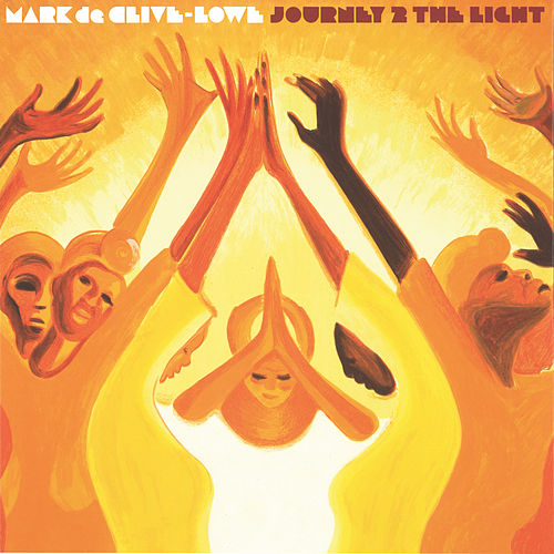 Journey 2 the Light by Mark de Clive-Lowe