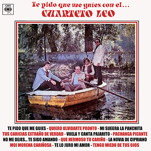 Te Pido Que Me Guíes Con el Cuarteto Leo von Cuarteto Leo