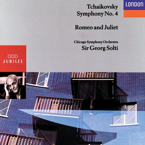Tchaikovsky: Symphony No.4, Romeo and Juliet by Chicago Symphony Orchestra