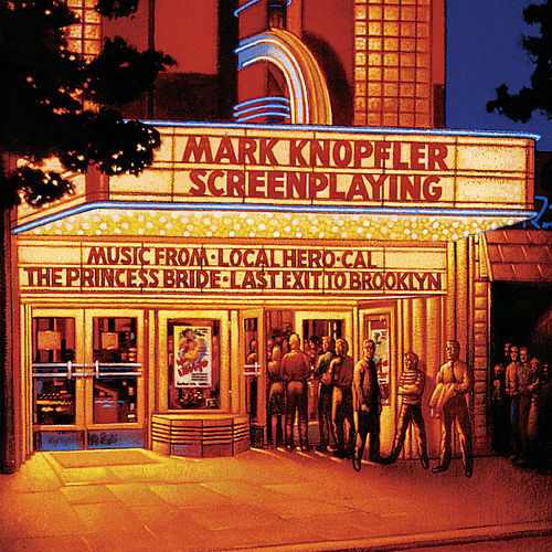 Screenplaying by Mark Knopfler